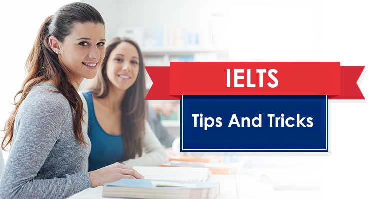 Tips And Tricks To Crack IELTS